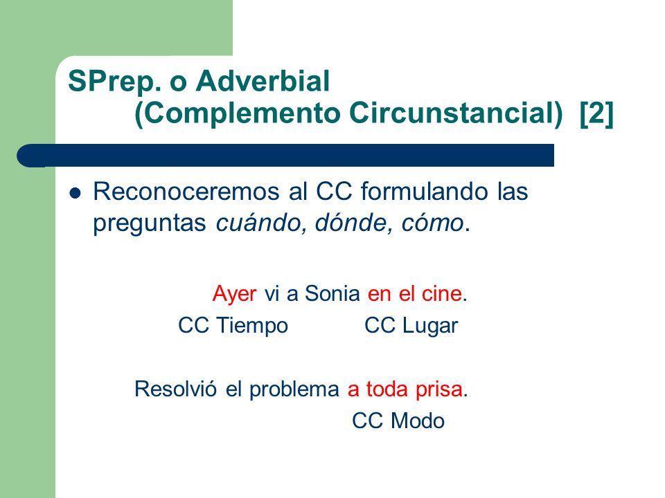 SPrep. o Adverbial (Complemento Circunstancial) [2]